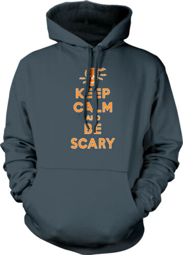 Keep Calm And Be Scary Skeleton Happy Halloween Spooky Treat Mens Sweatshirt