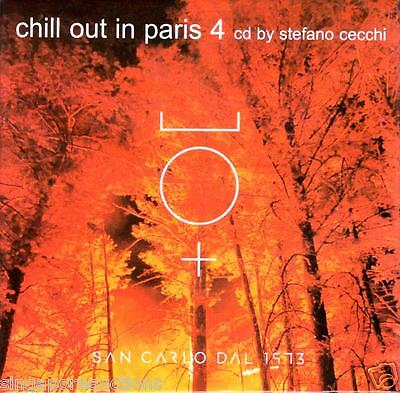 Chill Out In Paris 4 Cd By Stefano Cecchi Ebay