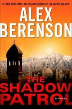 The John Wells: The Shadow Patrol Bk. 6 by Alex Berenson (2012, Hardcover)