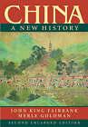 China: A New History by John King Fairbank, Merle Goldman (Paperback, 2006)