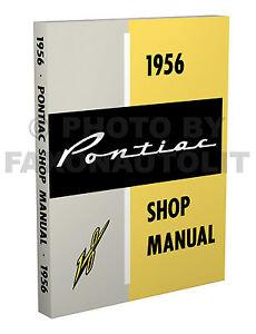 1956 pontiac repair shop manual 56 chieftain and star chief includes rh ebay com