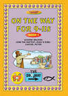 On the Way: 9-11s: Book 5 by Tnt (Paperback, 1920)