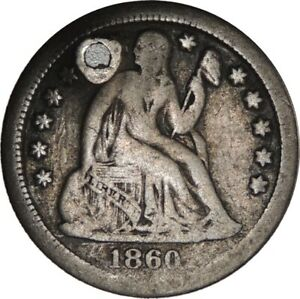 1860-S 10C LIBERTY SEATED SILVER DIME VG+ DETAILS HOLED/CULL CONDITION 041821007