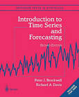 Introduction to Time Series and Forecasting by Richard A. Davis, Peter J. Brockwell (Mixed media product, 2003)