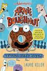 The Adventures of Arnie the Doughnut: Bowling Alley Bandit 1 by Laurie Keller (2015, Paperback)