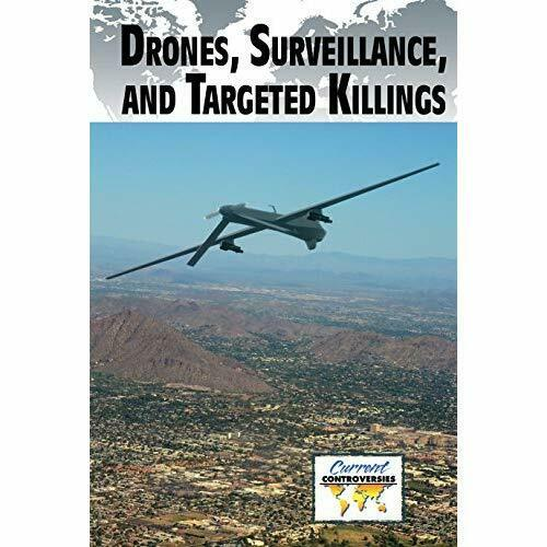 Drones, Surveillance, and Targeted Killings (Current Co - Paperback NEW Cunningh