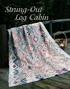 Strung Out Log Cabin Quilt Pattern Pieced Paper Pieced Jl Ebay