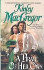 Pirate of Her Own by Kinley MacGregor (Paperback, 1999)