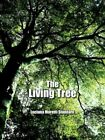The Living Tree 9781420889680 by Luciana Moretti Studdard Book
