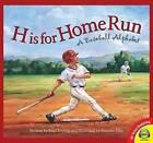 H Is for Home Run: A Baseball Alphabet by Brad Herzog (Hardback, 2015)
