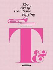 The Art of: Art of Trombone Playing by Edward Kleinhammer (1996, Paperback)