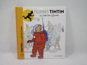 Bien éDuqué Livre Figurines Tintin N°7 Tintin En Scaphandre Lunaire Editions Moulinsart 2011
