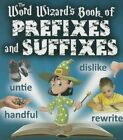 The Word Wizard's Book of Prefixes and Suffixes by Robin Johnson (Paperback / softback, 2015)