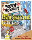 Earth-Shattering Earthquakes by Anita Ganeri (Paperback, 2015)