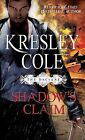 Shadow's Claim: Immortals After Dark: The Dacians by Kresley Cole (Paperback / softback)