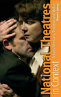 National Theatres in Context: France, Germany, England and Wales by Anwen Jones (Hardback, 2007)