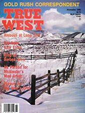 True West Nov.1992 California Gold Rush Fountain Colorado Barbed Wire Canada