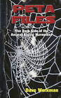 Peta Files: The Dark Side of the Animal Rights Movement by Dave Workman (Paperback, 2003)
