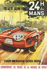 Le Mans 1961 A3 Poster personalised with your message printed Motor Racing Sign