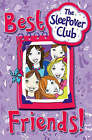 Best Friends! (The Sleepover Club) by Rose Impey (Paperback, 2008)