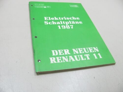 RENAULT 11 1986 Werkstatthandbuch Manual elektrische Schaltpläne 7711081564