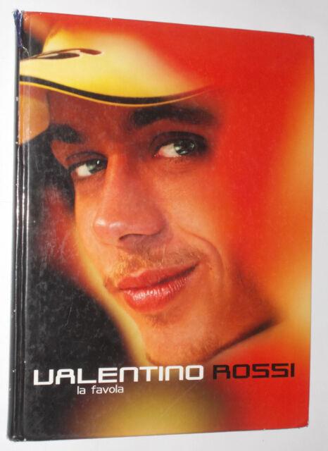 VALENTINO ROSSI LA FAVOLA ANONIMO PESARESE 1ED 2002 BERTINI LIBRI DI SPORT