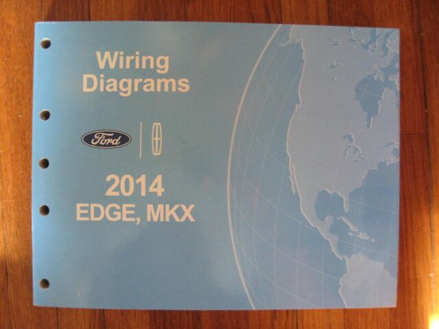 2014 Ford Edge Lincoln Mkx Wiring Diagram Service