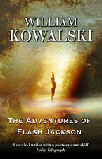 Very Good, The Adventures of Flash Jackson, Kowalski, William, Book