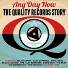 Any Day Now Quality Rec. (2013)