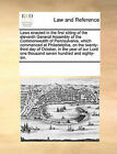 Laws Enacted in the First Sitting of the Eleventh General Assembly of the Commonwealth of Pennsylvania, Which Commenced at Philadelphia, on the Twenty-Third Day of October, in the Year of Our Lord One Thousand Seven Hundred and Eighty-Six. by Multiple Contributors (Paperback / softback, 2010)
