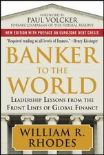 Banker to the World : Leadership Lessons from the Front Lines of Global Finance