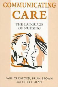 Communicating-Care-The-Language-of-Nursing-Crawford-Paul-amp-Brown-Brian-amp-No
