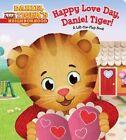Happy Love Day, Daniel Tiger!: A Lift-The-Flap Book by Simon Spotlight (Board book, 2015)