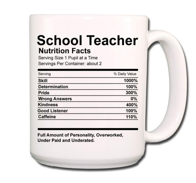 School Teacher Nutrition Facts Extra Large Coffee Mug Cup 15 Oz