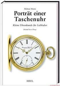 Gerade Fachbuch Porträt Einer Taschenuhr, Details Und Illustrationen, Tolles Buch, Ovp ZuverläSsige Leistung