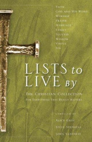 Lists to Live By: The Christian Collection: For Everything That Really Matters