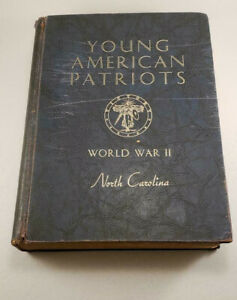 Young-American-Patriots-The-Youth-of-North-Carolina-in-World-War-II-Book-1948