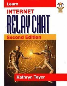 Learn Internet Relay Chat 9781556226052 | eBay