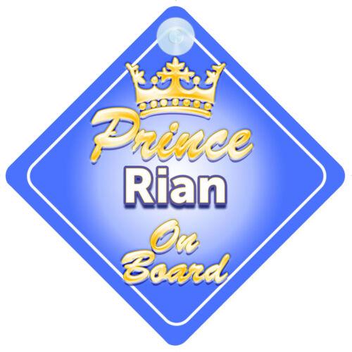 Crown Prince Rian A Bordo Personalizado Niño Coche Señal Niño Regalo