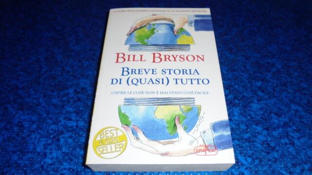 BILL BRYSON:BREVE STORIA DI(QUASI)TUTTO.BESTSELLER SUPERPOCKET.2012 è BELLISSIMO