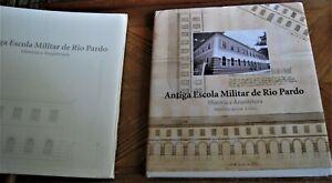 book-on-Brazil-military-academy-ANTIGA-ESCOLA-MILITAR-DE-RIO-PARDO-HISToRIA