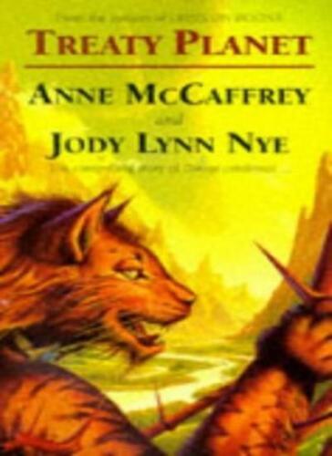 1 of 1 - Treaty Planet By Anne McCaffrey, Jody Lynn Nye. 9781857231847