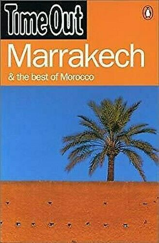 Time Out Guide To Marrakesh Und The Best Of Marokko Taschenbuch Time