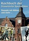 Kochbuch Der D Sseldorfer Spezialit Ten by Books on Demand (Paperback / softback, 2010)