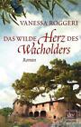 Das wilde Herz des Wacholders von Vanessa Roggeri (2015, Taschenbuch)