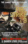 Fire Strike 7/9 by Damien Lewis, Paul Grahame (Paperback, 2011)