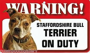 Warning Staffordshire Bull Terrier on Duty-Laminated Cardboard Dog Breed Sign