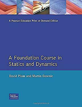Foundation Course in Statics and Dynamics Paperback David Plum