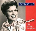 Across the Airwaves by Patsy Cline (CD, Aug-2011, 2 Discs, Chrome Dreams (USA))