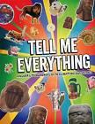 Tell Me Everything by Octopus Publishing Group (Hardback, 2015)